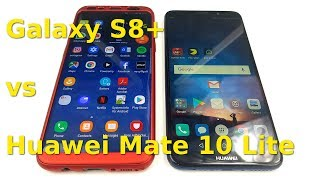Galaxy S8+ vs Huawei Mate 10 Lite Phones Comparison | Mobile Review