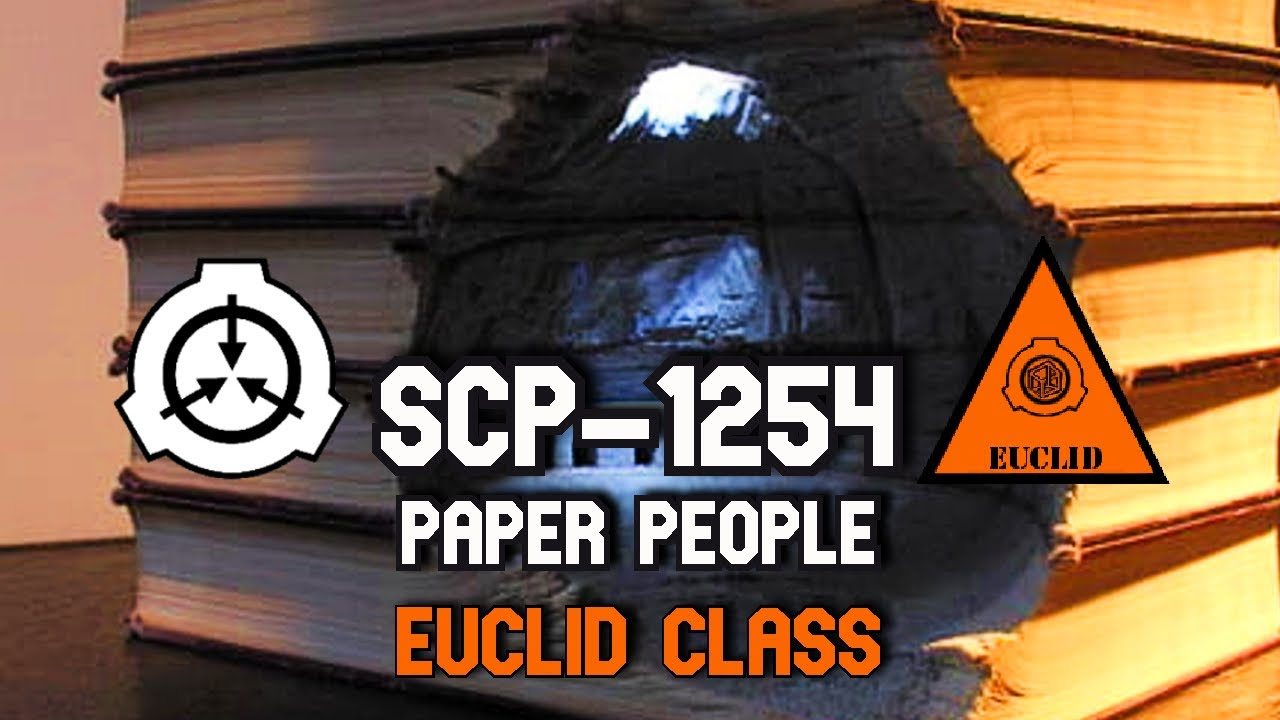 People living in Books! SCP-1254 Paper People | Object class euclid | humanoid / book scps