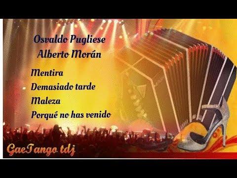 Tanda di tango  Osvaldo Pugliese   Alberto Morán   1945 46