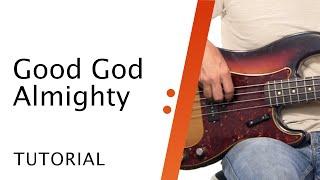 Good God Almighty // Croẁder // Bass Tutorial