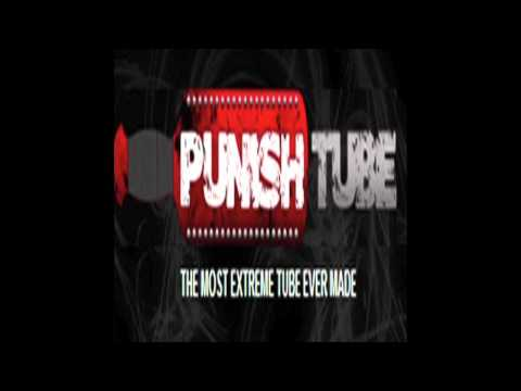 Punish Tube