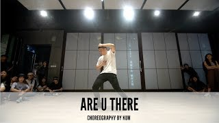 Are U There? - Choreography by Kun