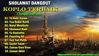 Top Hits -  Full Sholawat Dangdut Koplo Terbaik Dangdut