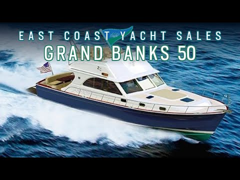 Grand Banks 50 Eastbay Flybridge: East Coast Yacht Sales