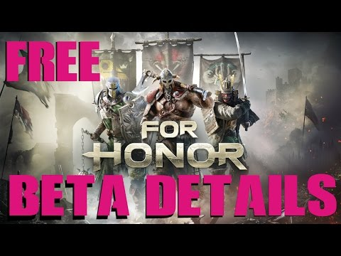 For Honor FREE BETA 2017 SIGN UP PS4 XBONE PC Link!