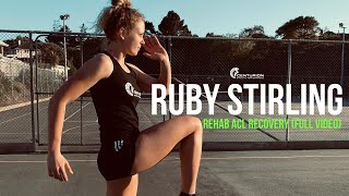 CAPAthlete: ACL REHAB | Ruby Stirling