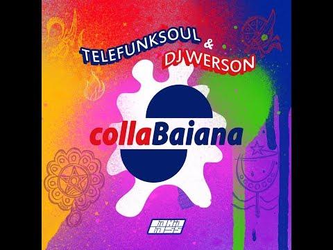 "Telefunksoul & DJ Werson - ""CollaBaiana "" (full Album 2019)"
