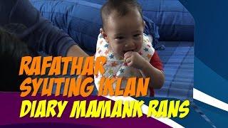 RAFATHAR SYUTING IKLAN !!!!! -Diary Mamank Rans-