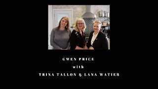 Real Estate with Gwen Price - Market Update  with Trina Tallon & Lana Watier