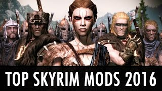 Our Top Skyrim Mods of 2016
