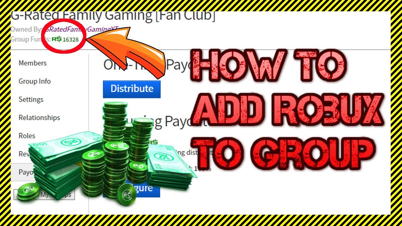 How To Add Funds To Your Roblox Group Add Robux To Group Funds