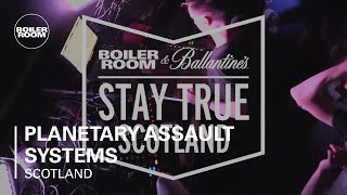 Planetary Assault Systems Boiler Room & Ballantine's Stay True Scotland Live Set