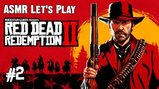 ASMR Let's Play Red Dead Redemption 2 #2