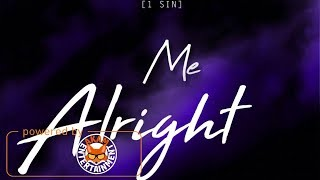Cidigi - Me Alright [Brighter Days Riddim] March 2018