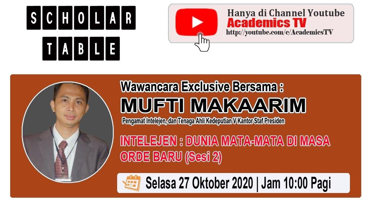 Download #SCHOLARTABLE : INTELIJEN, DUNIA MATA-MATA MASA ORDE BARU SESI II   MUFTI MAKAARIM