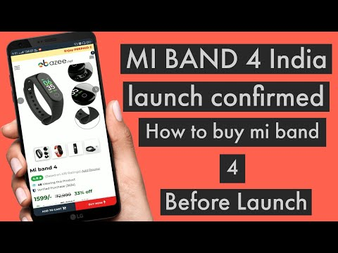 Mi band 4 launch confirmed,How to buy Mi band 4 before its launch