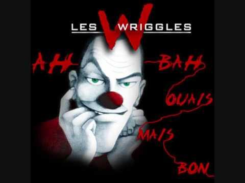 les-wriggles-ah-bah-ouais-mais-bon-wrigglesofficial