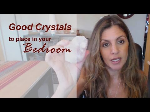 Good Crystals to place in your Bedroom