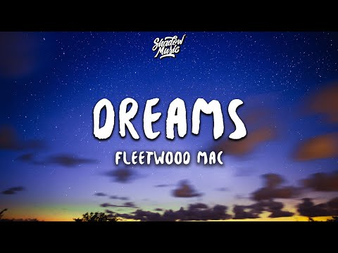 Fleetwood Mac - Dreams (Lyrics) (2004 Remaster)