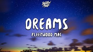 Fleetwood Mac - Dreams (Lyrics) (2004 Remaster)