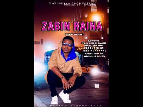 Download Umar M Shareef Zabin Raina (Official Audio) 2021. Latest Hausa Music Zabin Raina by Umar M Shareef.