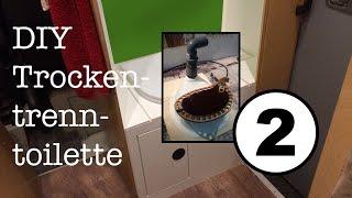 TTT statt WC, Part 2 - DIY Trockentrenntoilette - Toiletteneinsatz, Geruchsverschluss