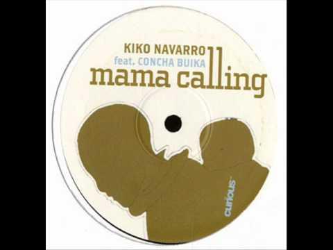 Kiko Navarro feat. Concha Buika - Mama Calling (Tedd Patterson Remix)