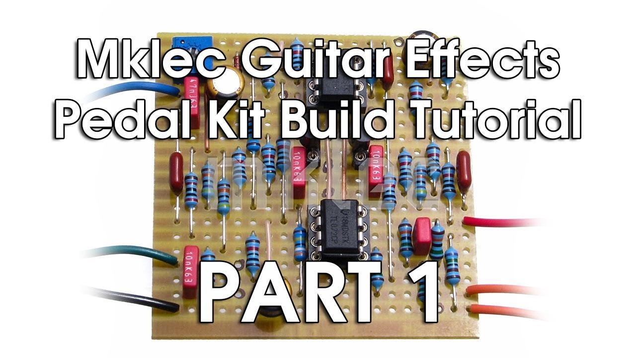 Mklec Guitar Effects Pedal Kit Build Tutorial Part 1 Youtube Fuzz Schematic Together With Transistor Tester