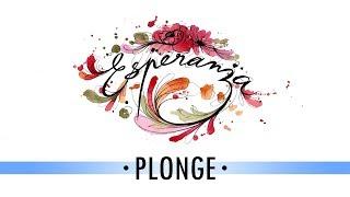 Plonge • 05 • ESPERANZA