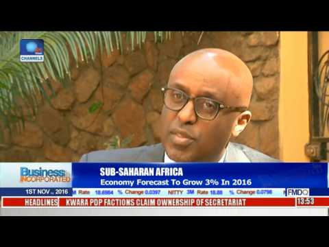 Business Incorporated: Sub Saharan Africa Economy Forecast To Grow 3% in 2016