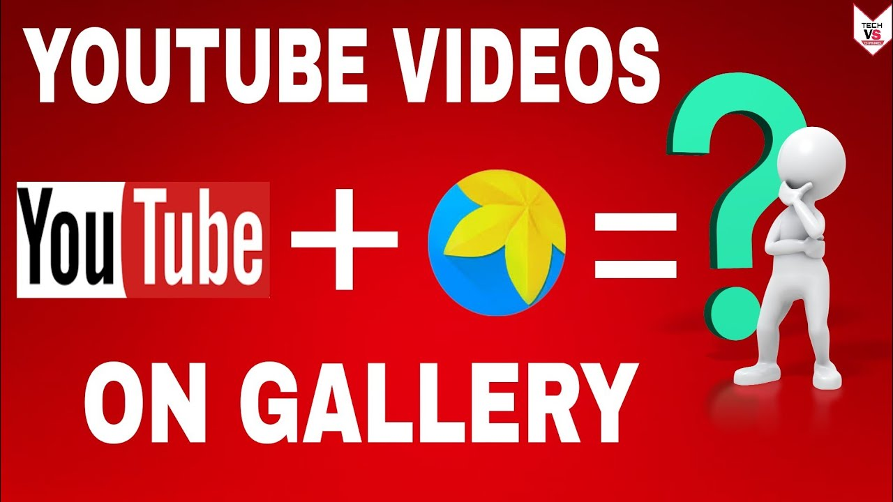 How to download Youtube videos on your Gallery 9 easy Trick
