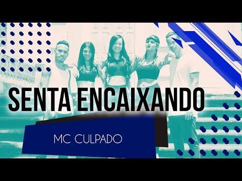 Senta Encaixando - MC Culpado  Coreografia - SóRit
