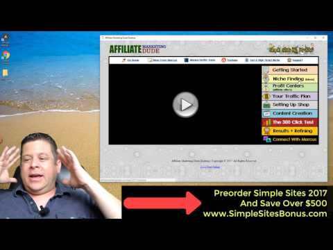 Simple Sites Big Profits Affiliate Marketing Training: 2017 Desktop Overview