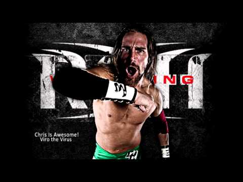ROH - Chris is Awesome V1 - Viro The Virus - Chris Hero Theme Song + Download Link
