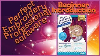 Beginner Perfect Embroidery Pro Digitizing machine embroidery software