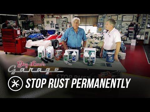Stop Rust Permanently! - Jay Leno's Garage