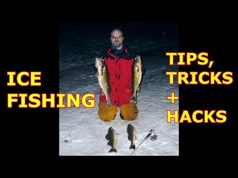 ICE FISHING - TIPS, TRICKS And HACKS