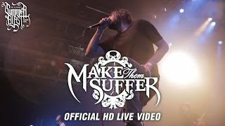 Make Them Suffer - Summerblast 2015 (Official HD Live Video)