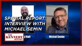 Interview with Michael Semin - He Survived Communism: How to Fight From Within | The Kennedy Report