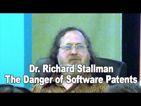 Dr. Richard Stallman - The Danger of Software Patents