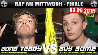 RAP AM MITTWOCH BERLIN: Bong Teggy vs Buy Some 03.06.15 BattleMania Finale (4/4) GERMAN BATTLE
