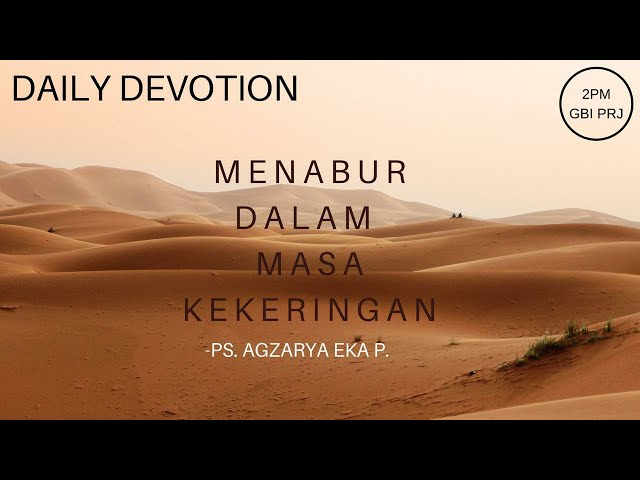 Daily Devotion 2PM - Agzarya
