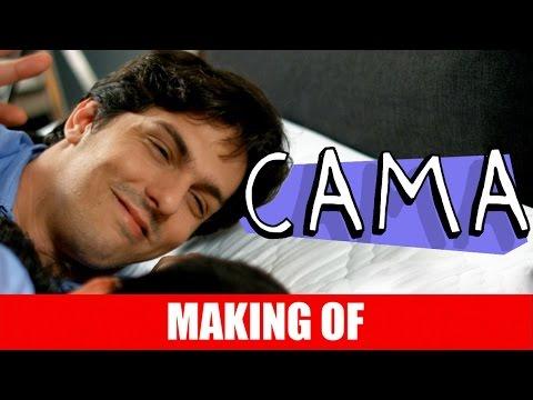 Making Of – Cama