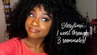 STORY TIME: I WENT THROUGH 3 ROOMMATES & MY ROOMMATE STOLE MY STUFF!