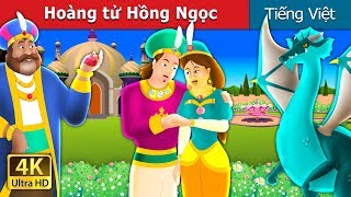 Hoàng tử Hồng Ngọc | Chuyen co tich | Truyện cổ tích việt nam