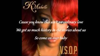 K.Michelle V.S.O.P Lyrics