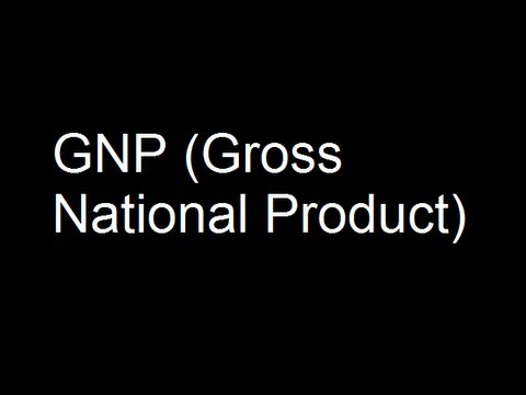 2. GNP (Gross National Product)