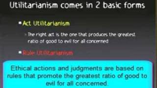 Consequentalist theory Egoism and Utilitarianism.avi
