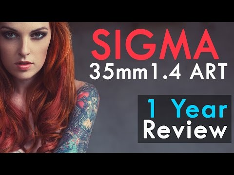 Sigma 35mm Art 1 Year Review