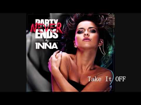 INNA Party Never Ends Full Album Mix